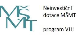 Neinvestiční dotace MŠMT - program VIII